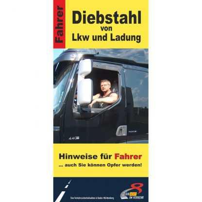 Diebstahl von Lkw und Ladung - Faltblatt für Fahrer