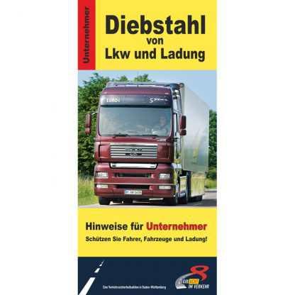 Diebstahl von Lkw und Ladung - Faltblatt für Unternehmer