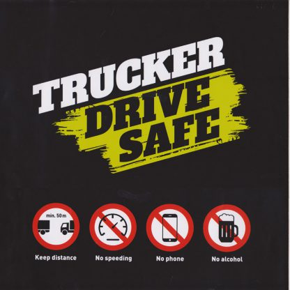 TRUCKER DRIVE SAFE - Aufkleber